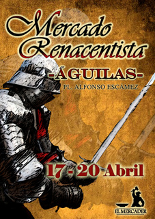 <span style='color:#780948'>ARCHIVED</span> - 17th to 20th April, Mercado Renacentista, Águilas